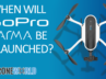 when-will-gopro-karma-be-relaunched
